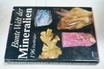 Bunte Welt der Mineralien.