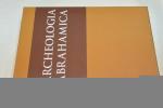 Archeologia Abrahamica/ Исследования в области археологии и художественной традиции иудизма,христианства и ислама.