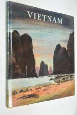Vietnam. Reiseeindrucke eines Malers.