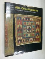 Alte Orientteppiche: Meisterstücke aus deutschen Privatsammlungen\ Старые восточные ковры: шедевры из частных коллекций Германии
