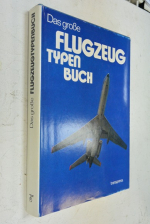 Das grosse flugzeug typenbuch./Большой самолет.