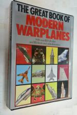 The Great Book Of Modern Warplanes.\ Большая книга современных военных самолетов.