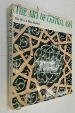 The Arts of Central Asia./Искусство в Центральной Азии.