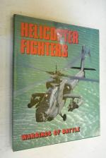 Helicopter Fighters - Warbirds of Battle / Вертолетные истребители.