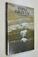 Daina Lietuvai (Песня о Литве). Фотоальбом.