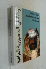 Abdallah bei den Beduinen: Durch Städte und Steppen des Irak