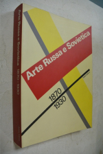 Arte Russa e Sovietica 1870-1930 / Русское и Советское искусство 1870-1930 гг.