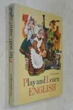 Играя, учись! Английский язык в картинках. Play and learn English!