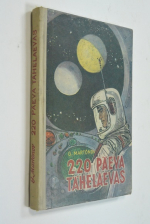 220 paeva tahelaevas.  (220 дней на звездолете.)